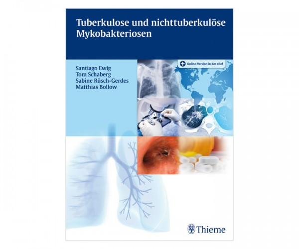 Tuberkulose und nichttuberkulöse Mykobakteriosen