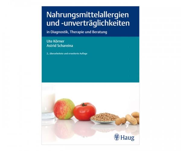 Nahrungsmittelallergien und -unverträglichkeiten